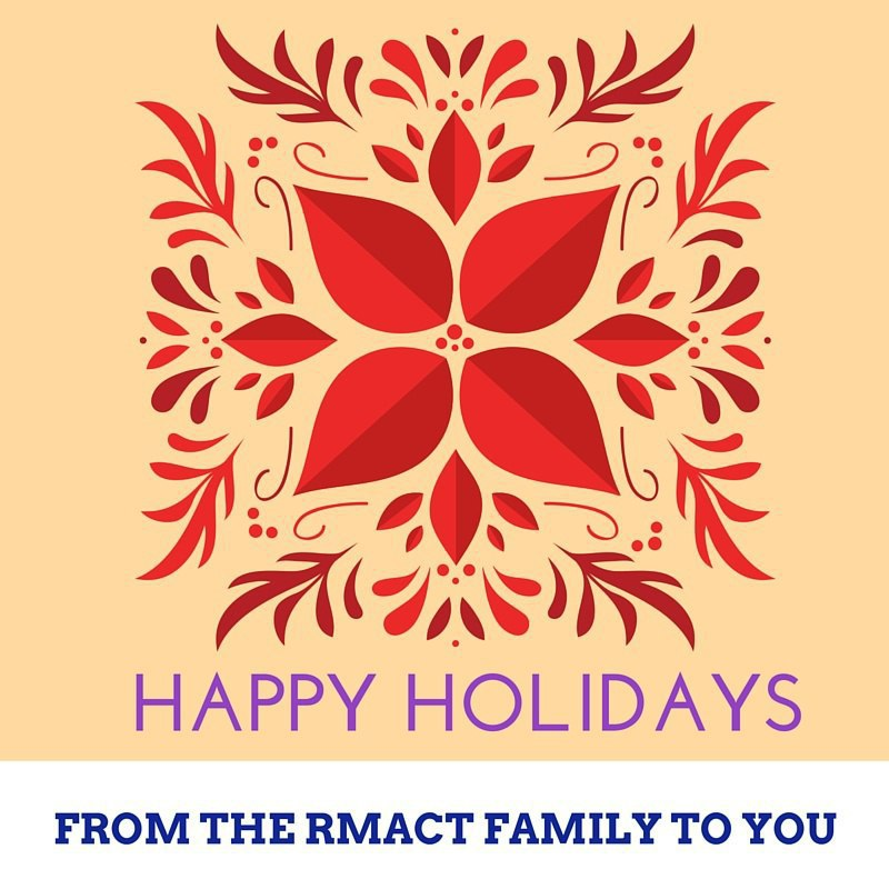 Happy Holidays from RMACT