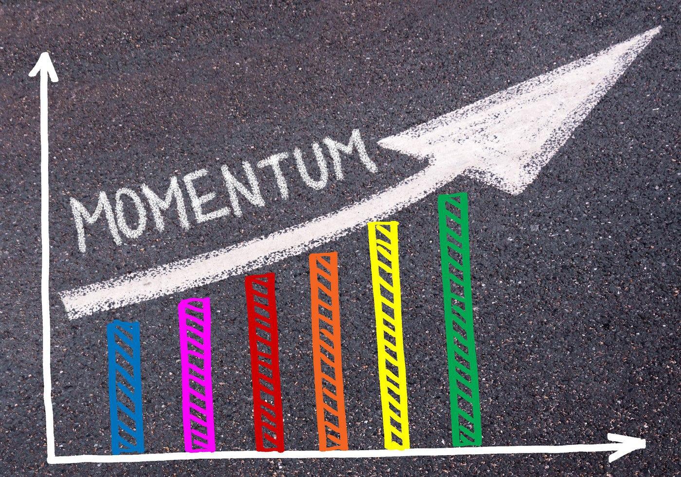 Maintain Momentum